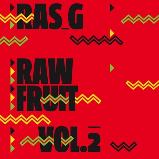 Review: Ras G – Raw Fruit Vol. 2