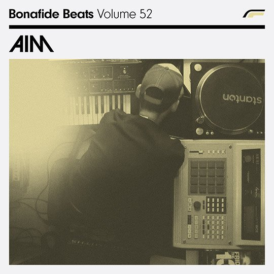 Aim x Bonafide Beats #52