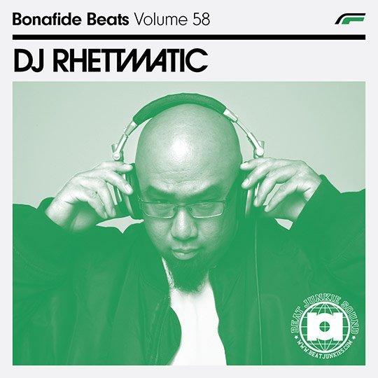 DJ Rhettmatic x Bonafide Beats #58