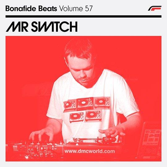 Mr Switch x Bonafide Beats #57