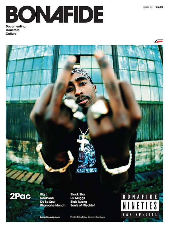 Bonafide magazine #10 – 90s Rap special
