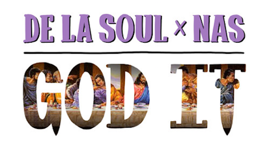 Listen: De La Soul feat. Nas – God It