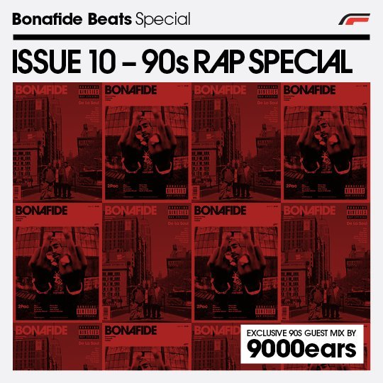 Bonafide Beats Issue 10 – 90s Rap Special