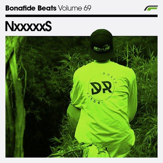 NxxxxxS x Bonafide Beats #69