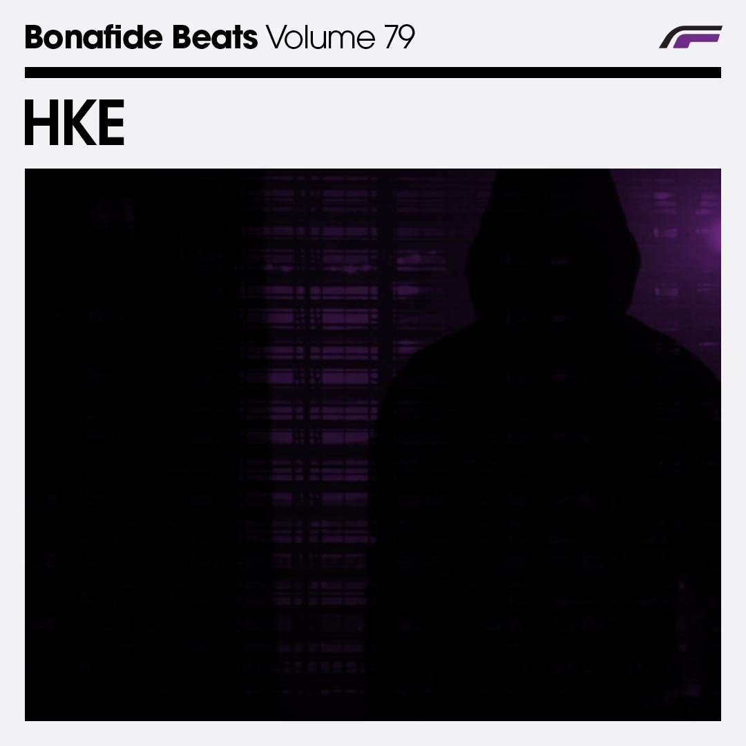HKE x Bonafide Beats #79