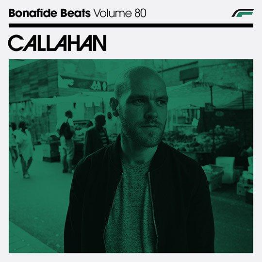 Callahan x Bonafide Beats #80