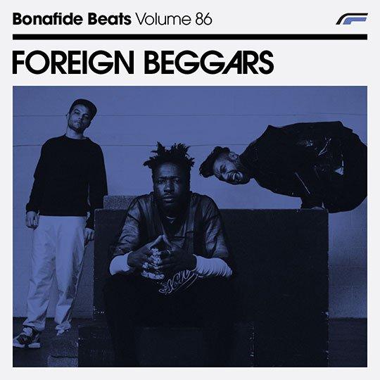 Foreign Beggars x Bonafide Beats #86