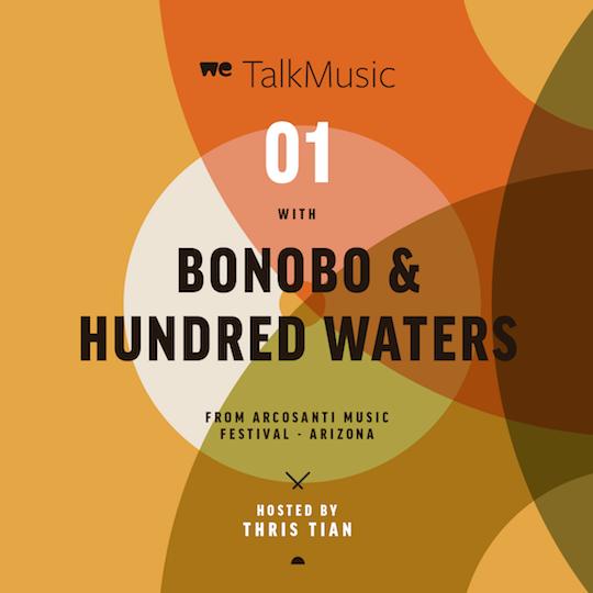 Listen: WeTalkMusic – Bonobo & Hundred Waters