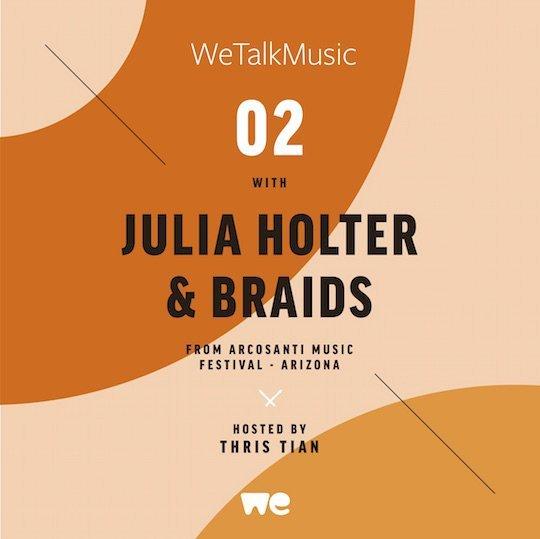 Listen: WeTalkMusic – Julia Holter & Braids