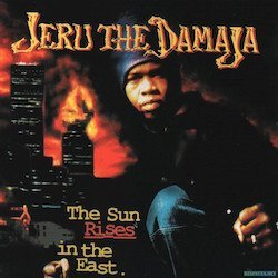 1237227187_jeru-the-damaja-the-sun-rises-in-the-east-front