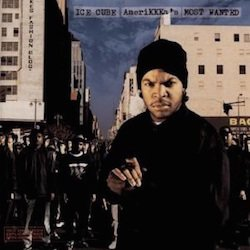 amerikkkas_most_wanted_ice_cube